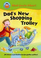 Dad's New Shopping Trolley - Atkins, Jill