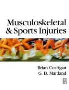Musculoskeletal and Sports Injuries - Corrigan, Brian; Maitland, Geoff; Corrigan, A. B.
