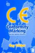 Ce Conformity Marking: And New Approach Directives - Tricker, Ray