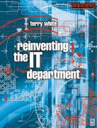 Reinventing the It Department - White, Terry