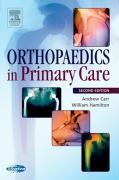 Orthopedics in Primary Care - Carr, Andrew; Hamilton, William