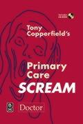 Tony Copperfield's Primary Care Scream - Copperfield