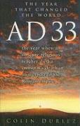 Ad 33: The Year That Changed the World - Duriez, Colin