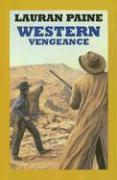 Western Vengeance - Paine, Lauran