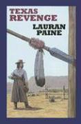 Texas Revenge - Paine, Lauran