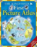 The Kingfisher First Picture Atlas [With Poster of North America] - Chancellor, Deborah