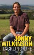 Tackling Life: Striving for Perfection - Wilkinson, Jonny; Black, Steve