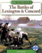 The Battles of Lexington & Concord - Raatma, Lucia