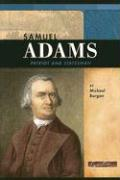 Samuel Adams: Patriot and Statesman - Burgan, Michael