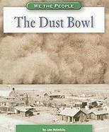 The Dust Bowl - Heinrichs, Ann