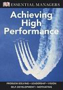 Achieving High Performance - Bourne, Mike; Bourne, Pippa