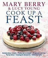 Cook Up a Feast - Berry, Mary; Young, Lucy