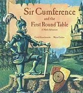 Sir Cumference and the First Round Table - Neuschwander, Cindy