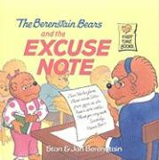 The Berenstain Bears and the Excuse Note - Berenstain, Stan; Berenstain, Jan