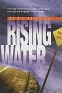 Rising Water - Petersen, P. J.