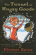 The Tunnel of Hugsy Goode - Estes, Eleanor