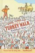 The Great Turkey Walk - Karr, Kathleen