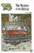 The Mystery of the Old Car - Cosson, M. J.