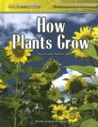 How Plants Grow - Friesen, Helen Lepp