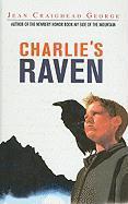 Charlie's Raven - George, Jean Craighead