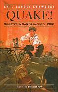 Quake! Disaster in San Francisco, 1906 - Karwoski, Gail Langer