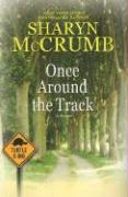 Once Around the Track - McCrumb, Sharyn