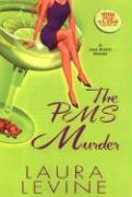 The PMS Murder - Levine, Laura