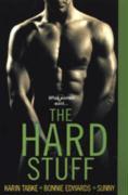The Hard Stuff - Tabke, Karin; Edwards, Bonnie; Sunny