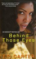 Behind Those Eyes - Carter, T. P.