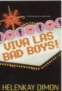 Viva Las Bad Boys - Dimon, HelenKay