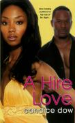 A Hire Love - Dow, Candice