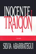 Inocente Traicion - Abarrategui, Silvia