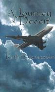 A Journey of Deceit - Jonassohn, Ruth S.