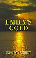 Emily's Gold - Talley, Randy