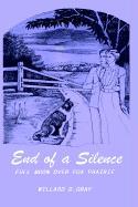 End of a Silence: Full Moon Over Fox Prairie - Gray, Willard D.