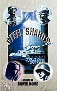 Steel Shards - Moore, Bidwell