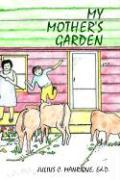 My Mother's Garden - Manrique, Julius C.