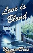 Love Is Blond, Cassadaga Mysteries, Book 2 - Dees, Marie