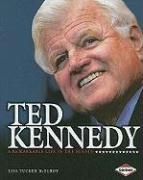 Ted Kennedy: A Remarkable Life in the Senate - McElroy, Lisa Tucker