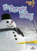 It's Snowy Today - Sterling, Kristin