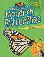 Let's Look at Monarch Butterflies - Waxman, Laura Hamilton