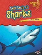 Let's Look at Sharks - Nelson, Kristin L.