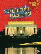 The Lincoln Memorial - Nelson, Kristin L.