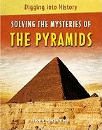 Solving the Mysteries of the Pyramids - Macdonald, Fiona