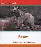 Bears Bears - Pelusey, Michael; Palusey, Michael; Palusey, Jane