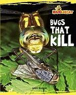 Bugs That Kill - Raham, Gary