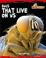 Bugs That Live on Us - Perritano, John