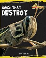 Bugs That Destroy - Jackson, Cari