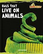 Bugs That Live on Animals - Weir, Kirsten