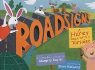 Roadsigns: A Harey Race with a Tortoise - Cuyler, Margery